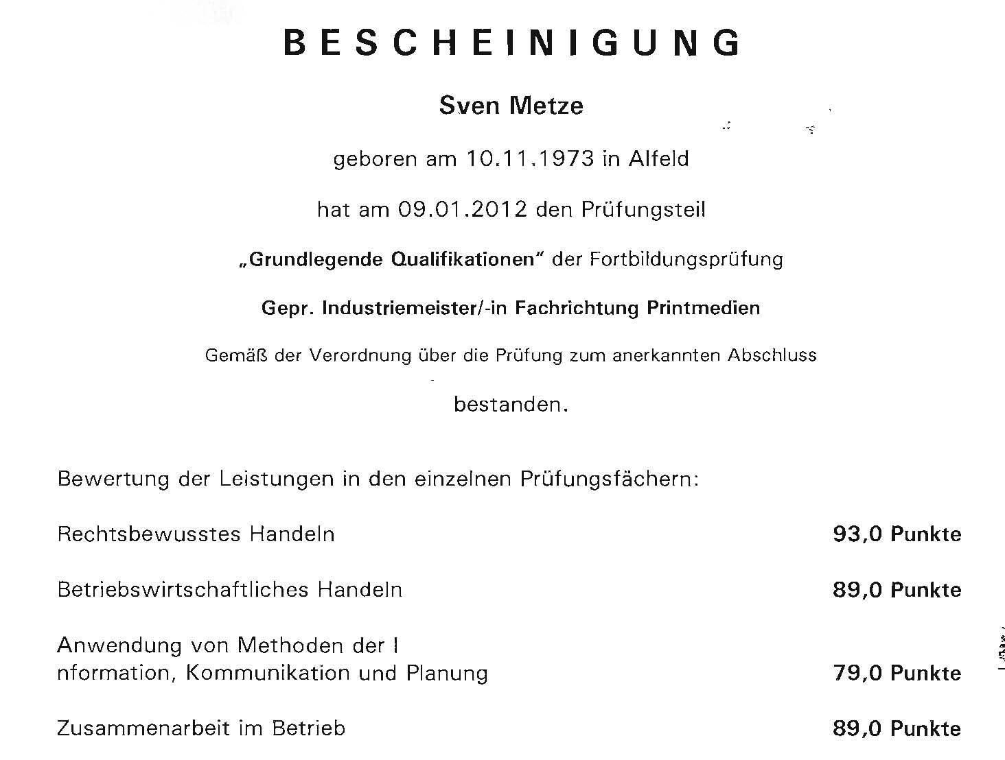 Ergebnis GQ 2012 IHK Sven Metze, Alfeld